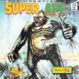 The Upsetters: Super Ape (1976).